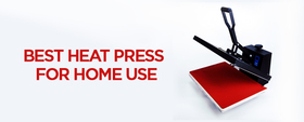 10 Best Heat Press For Home Use【+Small Business】