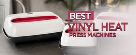 12 Best Vinyl Heat Press Machines [Reviewed All Machines]