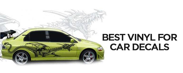 Best Vinyl for car decals