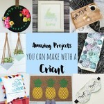 20 Best Cricut Maker Projects that Anyone Can Make in 2021